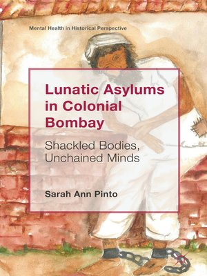 cover image of Lunatic Asylums in Colonial Bombay