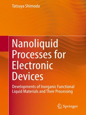 cover image of Nanoliquid Processes for Electronic Devices