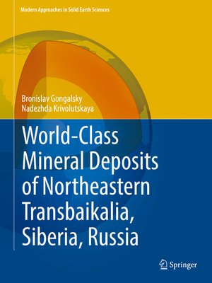 cover image of World-Class Mineral Deposits of Northeastern Transbaikalia, Siberia, Russia