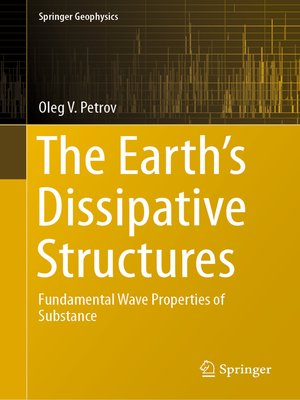 cover image of The Earth's Dissipative Structures