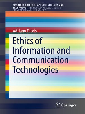 cover image of Ethics of Information and Communication Technologies