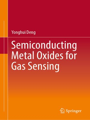 cover image of Semiconducting Metal Oxides for Gas Sensing