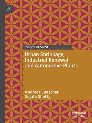 cover image of Urban Shrinkage, Industrial Renewal and Automotive Plants