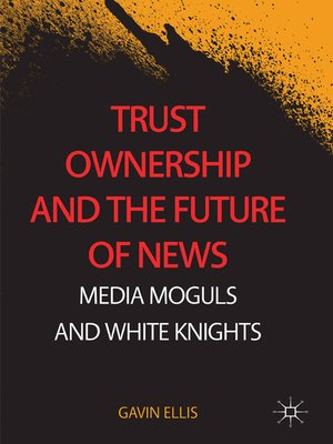 cover image of Trust Ownership and the Future of News
