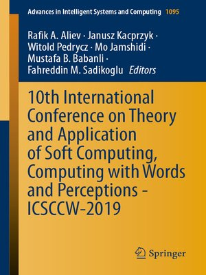 cover image of 10th International Conference on Theory and Application of Soft Computing, Computing with Words and Perceptions--ICSCCW-2019