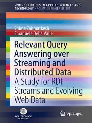 cover image of Relevant Query Answering over Streaming and Distributed Data