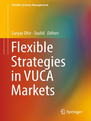 cover image of Flexible Strategies in VUCA Markets