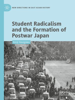 cover image of Student Radicalism and the Formation of Postwar Japan
