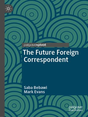 cover image of The Future Foreign Correspondent