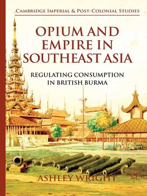 cover image of Opium and Empire in Southeast Asia