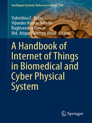 cover image of A Handbook of Internet of Things in Biomedical and Cyber Physical System