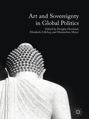 cover image of Art and Sovereignty in Global Politics
