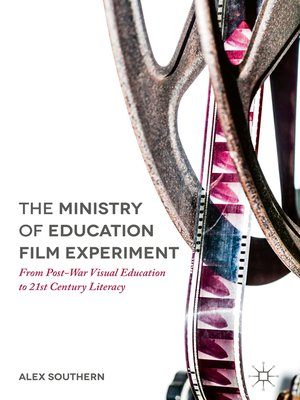 cover image of The Ministry of Education Film Experiment