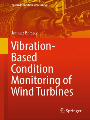 cover image of Vibration-Based Condition Monitoring of Wind Turbines