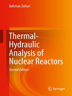 cover image of Thermal-Hydraulic Analysis of Nuclear Reactors
