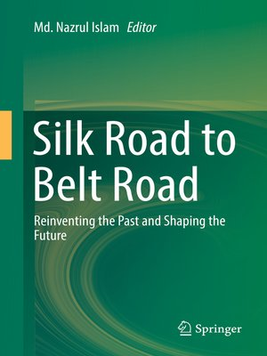 cover image of Silk Road to Belt Road