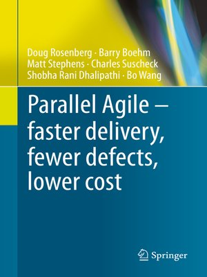 cover image of Parallel Agile – faster delivery, fewer defects, lower cost