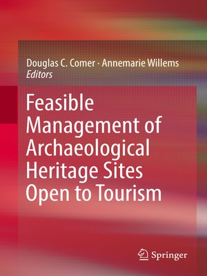cover image of Feasible Management of Archaeological Heritage Sites Open to Tourism