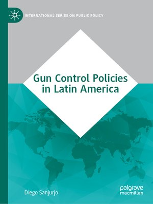 cover image of Gun Control Policies in Latin America