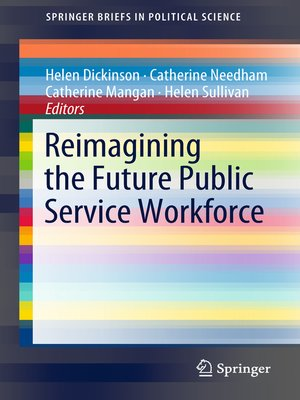cover image of Reimagining the Future Public Service Workforce