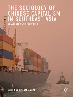 cover image of The Sociology of Chinese Capitalism in Southeast Asia