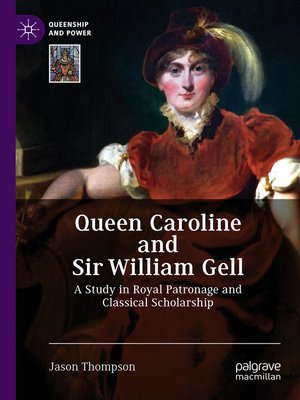 cover image of Queen Caroline and Sir William Gell