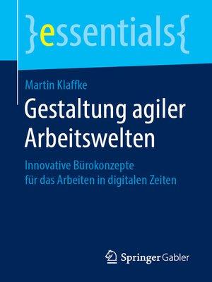 cover image of Gestaltung agiler Arbeitswelten