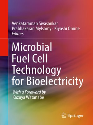cover image of Microbial Fuel Cell Technology for Bioelectricity