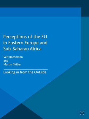 cover image of Perceptions of the EU in Eastern Europe and Sub-Saharan Africa