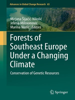 cover image of Forests of Southeast Europe Under a Changing Climate