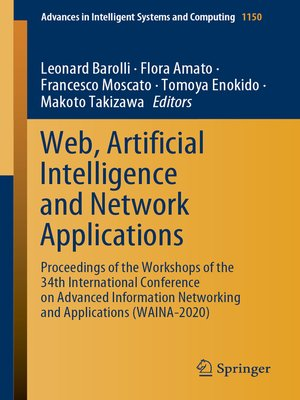 cover image of Web, Artificial Intelligence and Network Applications