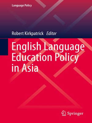 cover image of English Language Education Policy in Asia