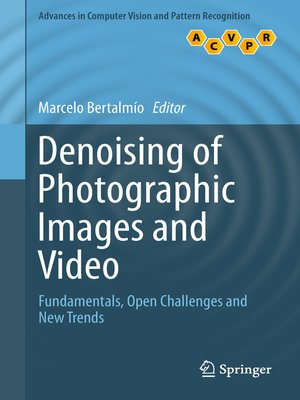 cover image of Denoising of Photographic Images and Video