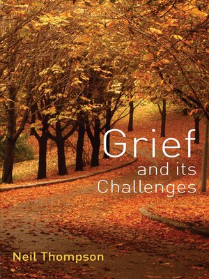 cover image of Grief and its Challenges