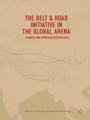 cover image of The Belt & Road Initiative in the Global Arena