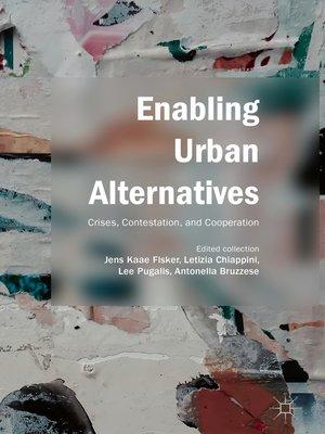 cover image of Enabling Urban Alternatives