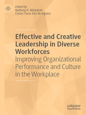 cover image of Effective and Creative Leadership in Diverse Workforces