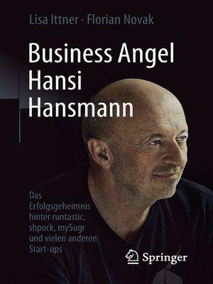 cover image of Business Angel Hansi Hansmann