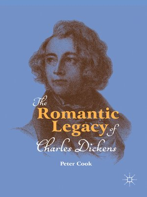 cover image of The Romantic Legacy of Charles Dickens