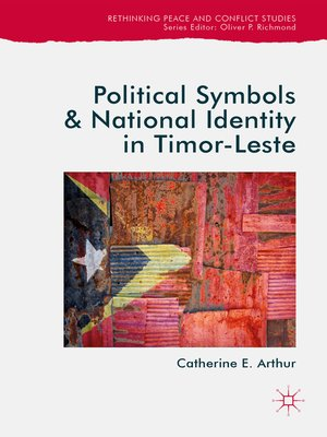 cover image of Political Symbols and National Identity in Timor-Leste
