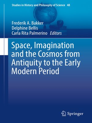 cover image of Space, Imagination and the Cosmos from Antiquity to the Early Modern Period