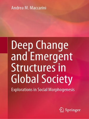 cover image of Deep Change and Emergent Structures in Global Society