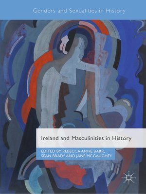 cover image of Ireland and Masculinities in History