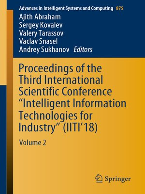 """cover image of Proceedings of the Third International Scientific Conference """"Intelligent Information Technologies for Industry"""" (IITI'18)"""