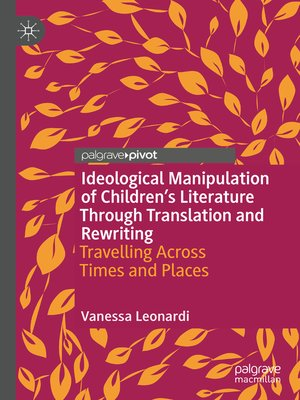 cover image of Ideological Manipulation of Children's Literature Through Translation and Rewriting