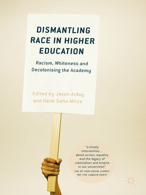 cover image of Dismantling Race in Higher Education