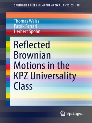 cover image of Reflected Brownian Motions in the KPZ Universality Class