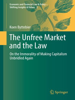 cover image of The Unfree Market and the Law