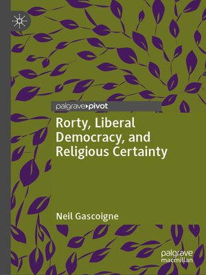 cover image of Rorty, Liberal Democracy, and Religious Certainty