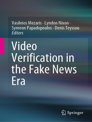cover image of Video Verification in the Fake News Era
